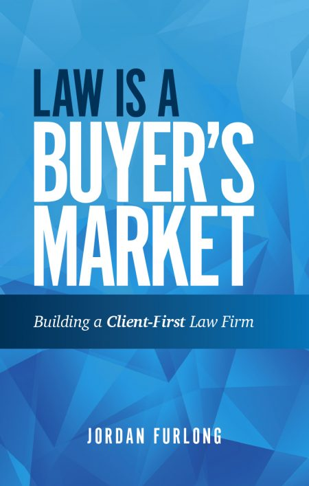 law is a buyer s market building a client first law firm law21